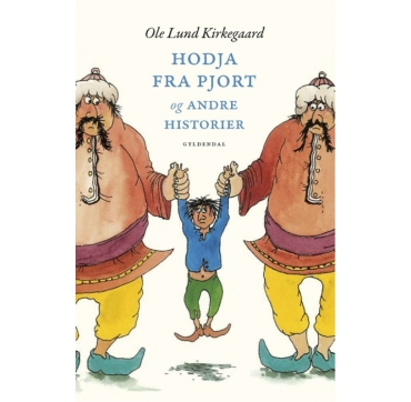 Hodja fra Pjort Ole Lund Kirkegaard