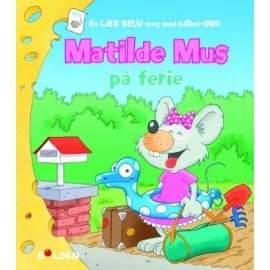 Mathilde mus på ferie