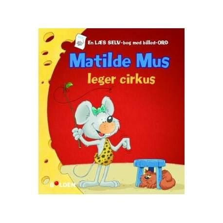 Mathilde Mus leger cirkus